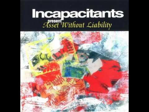Incapacitants - Asset Without Liability (Full Album)