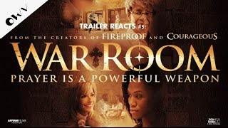 Trailer Reacts #5: War Room (2015) - OWV