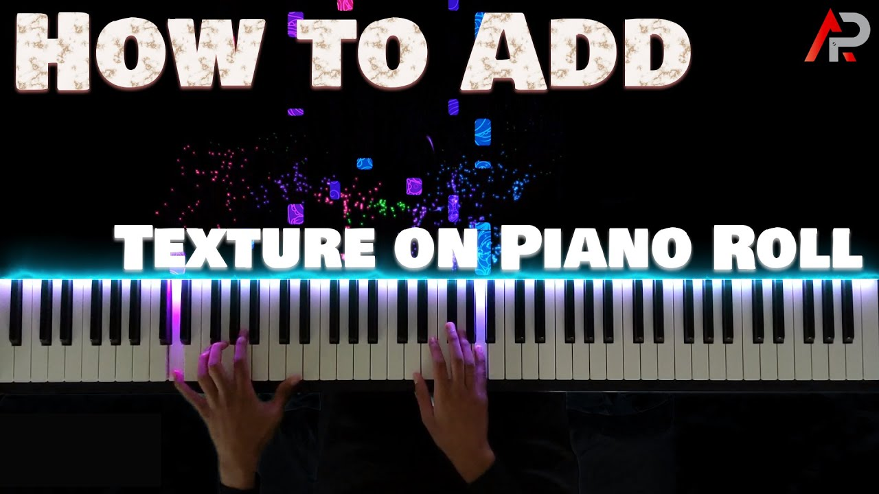 Download How to add texture to Piano Videos