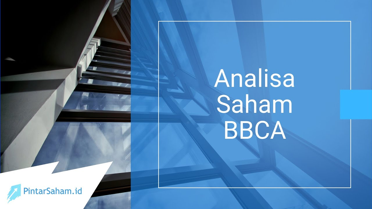 Analisa Saham Bbca Youtube