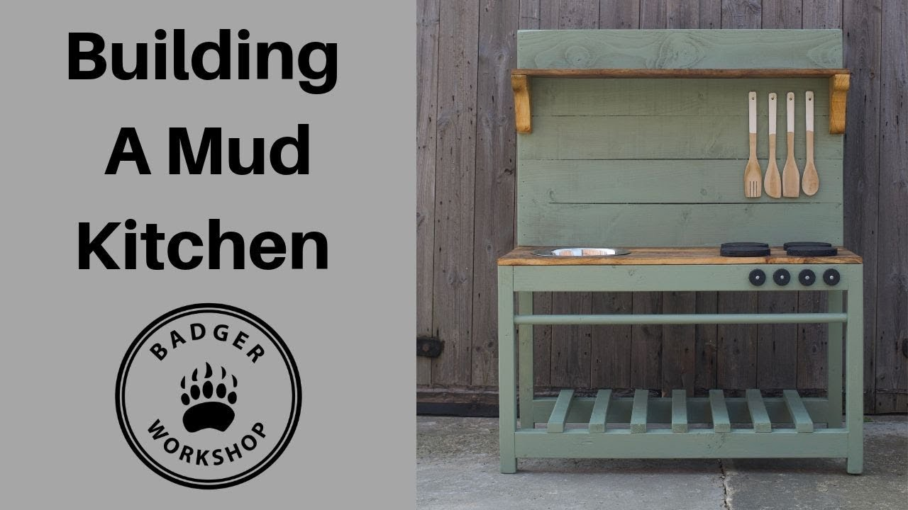 Building A Mud Kitchen Youtube