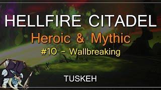 WoW Live Raiding: Hellfire Citadel Mythic: Wallbreaking