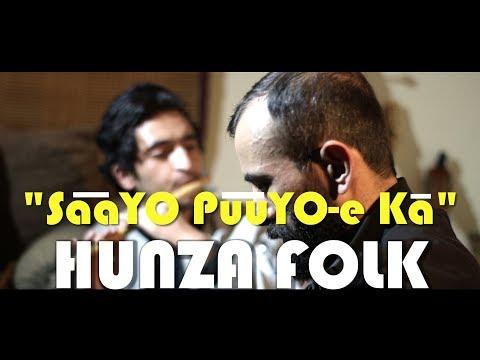 Saayo Puuyo-e Ka | Hunza Folk Music | Azeem Hunzai