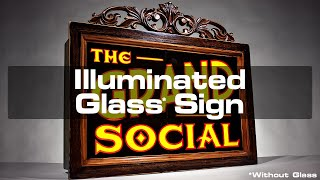 Illuminated Glass Sign (Without Glass)