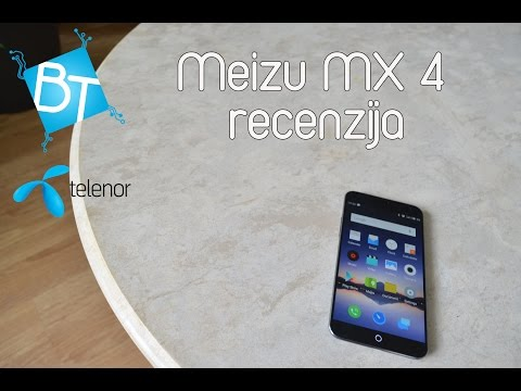 Meizu MX 4 Recenzija