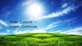 Watch Peter Cincotti Come Tomorrow video