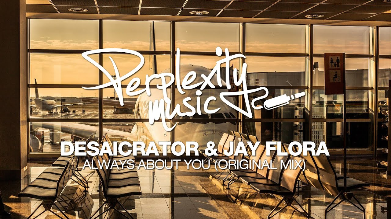 Download Desaicrator & Jay Flora - Always About You (Original Mix) [PMW015]