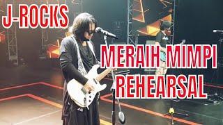 J-ROCKS - MERAIH MIMPI REHEARSAL