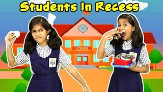 TYPES OF STUDENTS IN RECESS | FUNNY VIDEO | Pari's Lifestyle