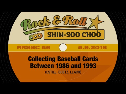 56 –Collecting Baseball Cards Between 1986 and 1993