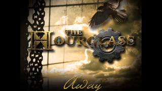 The Hourglass - Away (Single 2013)