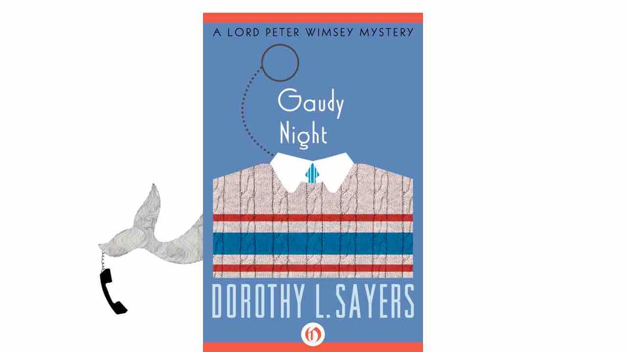 the theme of feminism in gaudy night a novel by dorothy l sayers Was super excited that connie willis won the best novel gaudy night by dorothy l sayers porthos creature court doctor who family feminism friday.