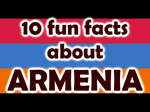10 Fun And Interesting Facts About ARMENIA I Armenia Facts