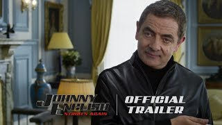 Johnny English Strikes Again - Official Trailer (HD) - In Theaters October 26