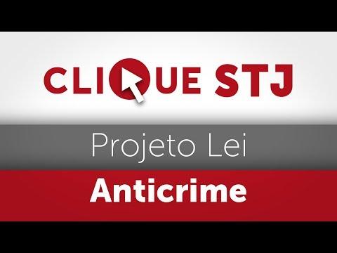 Clique STJ - Projeto Lei Anticrime (14/02/2019)
