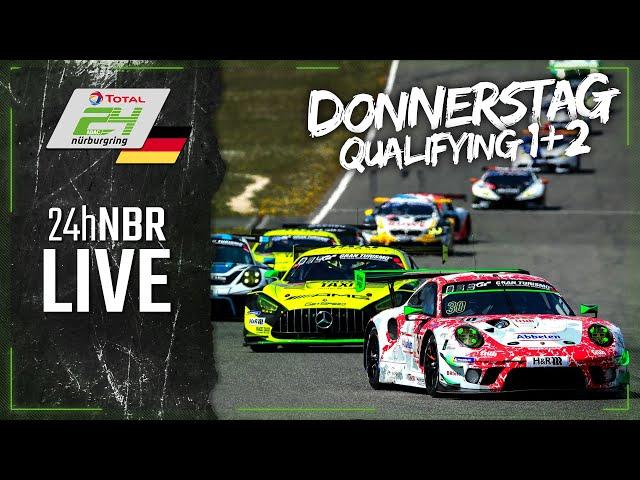 LIVE 🇩🇪  Qualifying 1 und Qualifying2 | ADAC 24h-Rennen 2021 Nürburgring | Deutsch