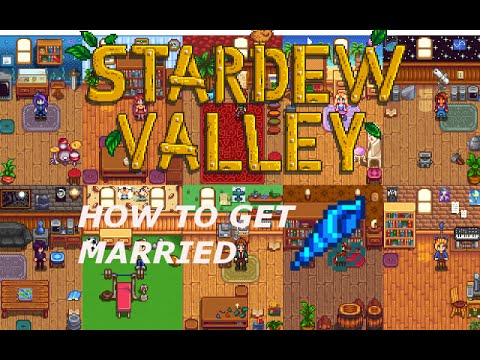 How To Get Married in Stardew Valley - YouTube