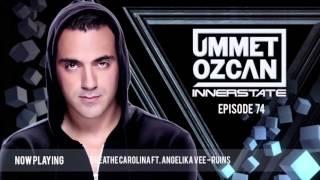 Ummet Ozcan Presents Innerstate EP 74