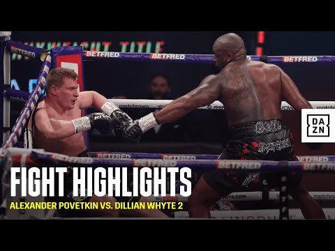 HIGHLIGHTS | Alexander Povetkin vs. Dillian Whyte 2
