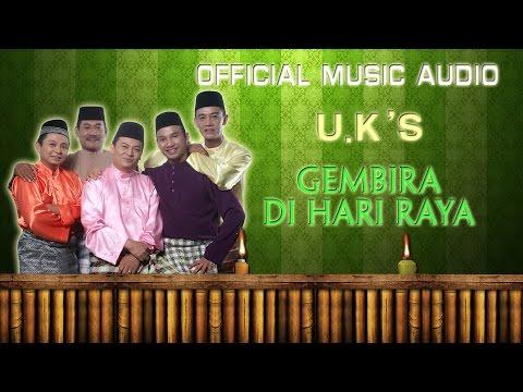 UK's - Gembira Di Hari Raya [Official Music Audio]