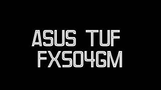 Intro - ASUS TUF Gaming FX504GM เตรียมพบกับรีวิวเต็ม เร็วๆ นี้