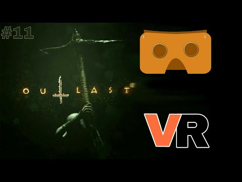 3D-VR-Outlast 2#11 Virtual Reality,Google Cardboard VR THE END