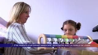 Yvelines | Être parents d'un enfant handicapé : rencontre avec la famille de Léana
