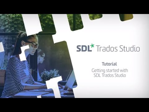 How To Translate A Document In SDL Trados Studio 2019 Translation Software