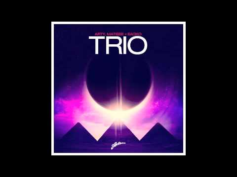 Trio (Original Mix) by Arty, Matisse & Sadko