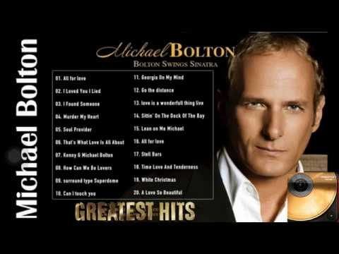 Michael Bolton Greatest Hits  The Best Songs Of Michael Bolton Nonstop Collection Full Album