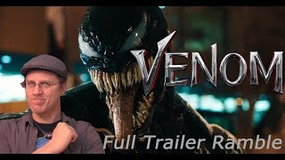 Venom Full Trailer - A Geeky Ramble