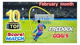 Score Match! TOP 10 BËST FREE KICKS GOALS - FEBRUARY MONTH