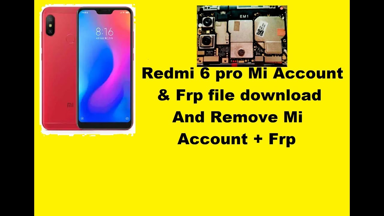 Redmi 6 pro Mi Account & Frp file download And Remove Mi Account + Frp