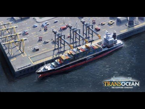 TransOcean - The Shipping Company Обзор на русском часть 1
