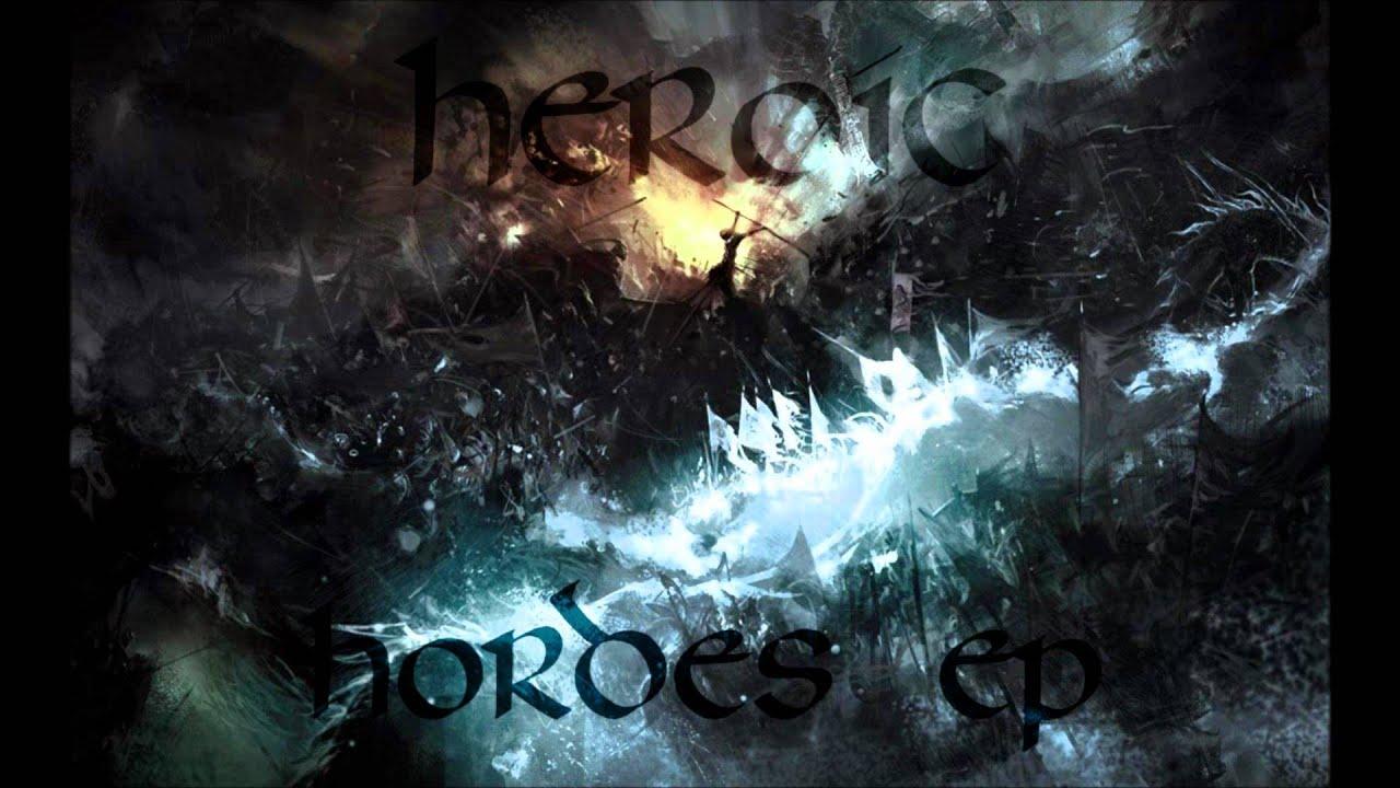 Download HEROIC - Souls on Fire - Album: Hordes (2014)