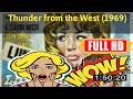 [ [fr33 m0v1e] ] No.38 Thunder from the West (1969) #The8084rxnaj