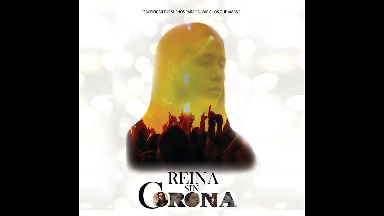 Ver Reina Sin Corona Película Dominicana en Español