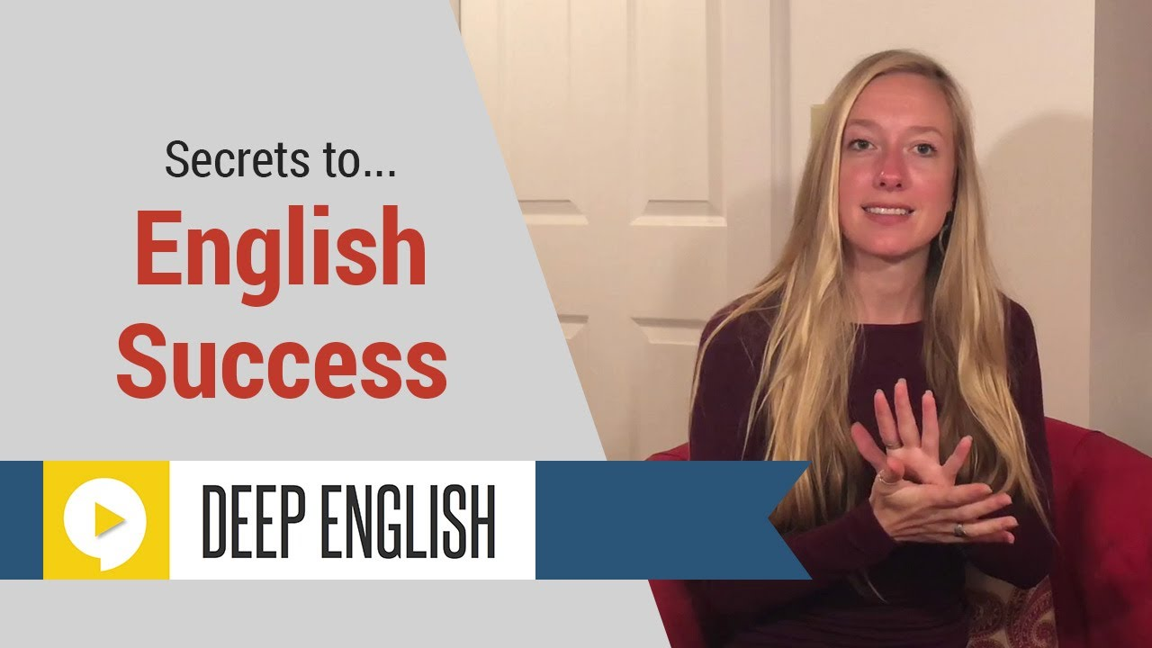 Three Secrets to English Success