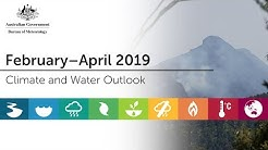 Climate and Water Outlook, February–April 2019
