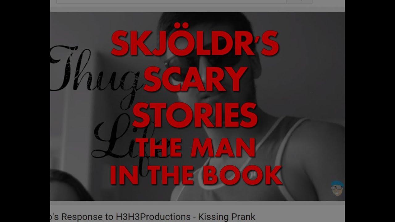 Skjöldr's Scary Stories: