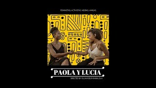 PAOLA Y LUCIA Trailer