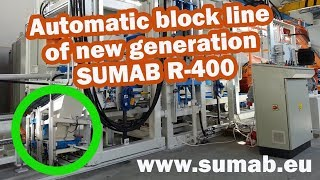 Automatic block line of new generation SUMAB R-400