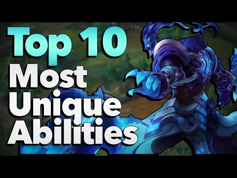 Top 10 Most Interesting and Unique Champion Abilities in League of Legends