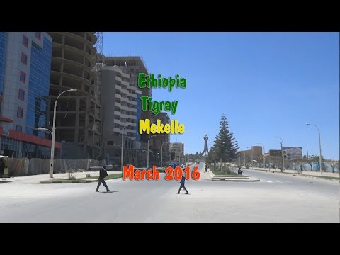 Ethiopia - Tigray Capital City Mekelle March 2016 መቀለ መጋቢት 2