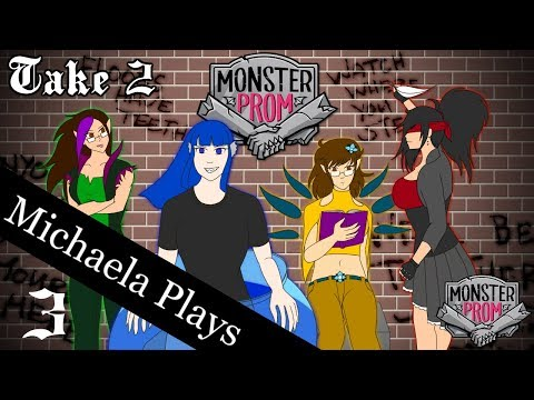 『Michaela Plays』Monster Prom w Girl Squad  Take 2 Part 3