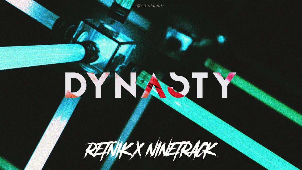 [FREE] Fast Trap Type Beat 2018 'DYNASTY' Banger Type Beat   Ninetrack x  Retnik Beats