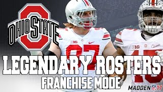 Legendary OHIO STATE Roster | Madden 17 Connected Franchise | 2 TIME HEISMAN TROPHY WINNER!