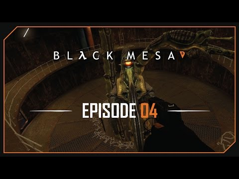 Black Mesa - 04 - WHAT IS THAT HUGE THING?
