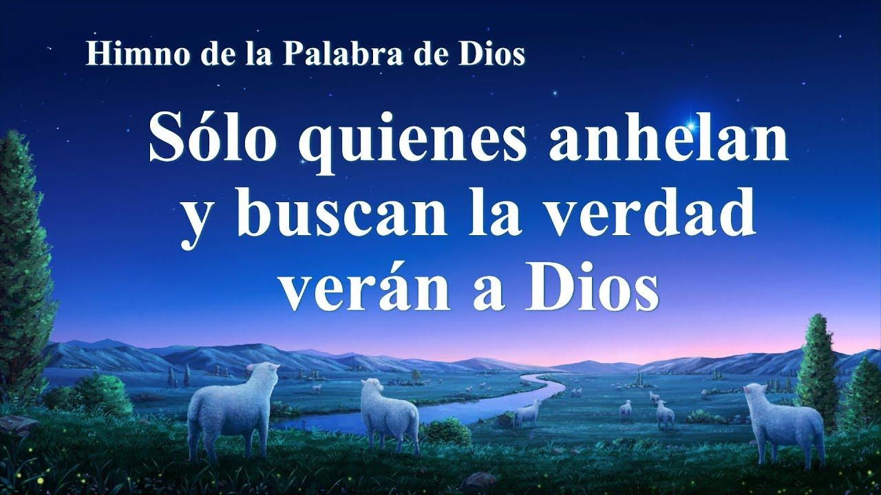 Himno cristiano | Sólo quienes anhelan y buscan la verdad verán a Dios