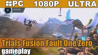 Trials Fusion Fault One Zero  gameplay HD [PC - 1080p] - Racing